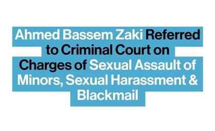 Ahmed Bassem Zaki Referred to Criminal Court on Charges of Sexual Assault of Minors & Blackmail