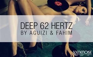Aguizi & Fahim: Deep 62 Hertz