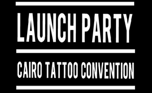 Cairo Tattoo Convention Announce Launch Party!