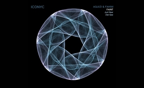 Egyptian Production Duo Aguizi & Fahim's Faint Released on Iconyc Records