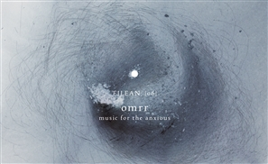 Album Review: Omrr's Latest Release 'Music For The Anxious'