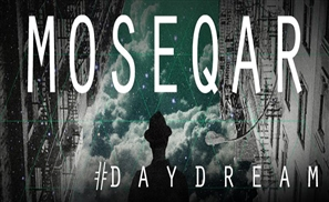 Moseqar Drops His Daydream EP