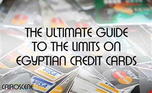 The Ultimate Guide to The Limits on Egyptian Credit Cards