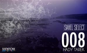 Sahel Select 008: Hady Tarek