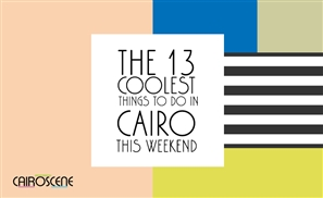 The 13 Coolest Things to Do in Cairo This Weekend
