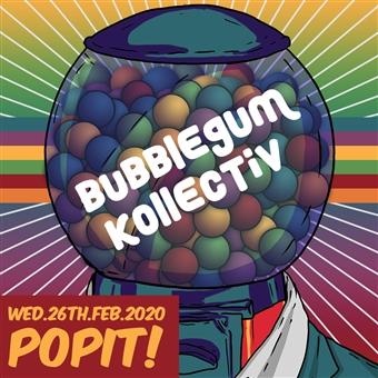 Bubblegum Kollectiv @ CJC