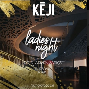 LADIES NIGHT @ KEJI EGYPT