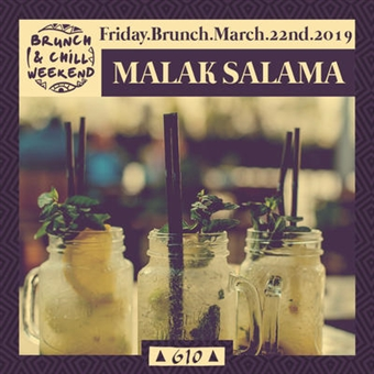 Friday Brunch ft. Malak Salama @ CJC 610