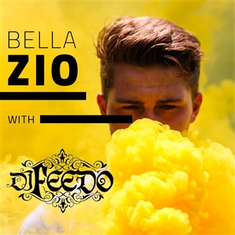 Bella Zio feat. DJ Feedo @ Bella Figura