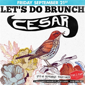 Let's Do Brunch w/ Cesar @ The Tap East