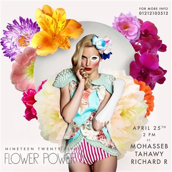 Flower Power ft. Mohasseb & Richard R @ 1925