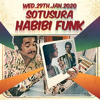 Sotusura & Habibi Funk @ Cjc