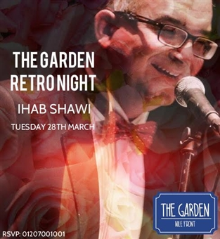 Retro Night ft. Ihab Shawi @ The Garden