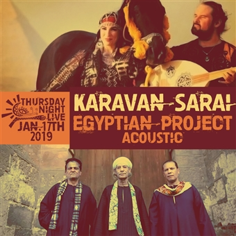 Karavan Sarai + Egyptian Project @ CJC