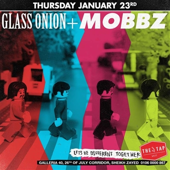 Glass Onion & Mobzz :@ The Tap West