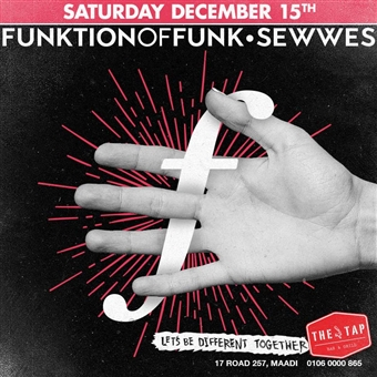 Function of Funk ft. Sewwes @ the Tap Maadi