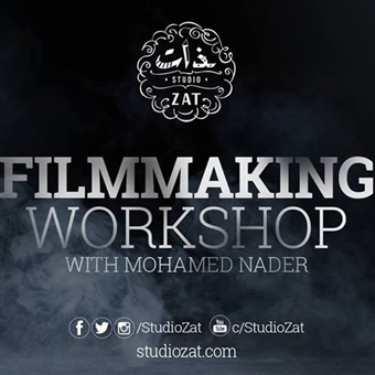 Filmmaking w/ Mohamed Nader @ Studio ZAT