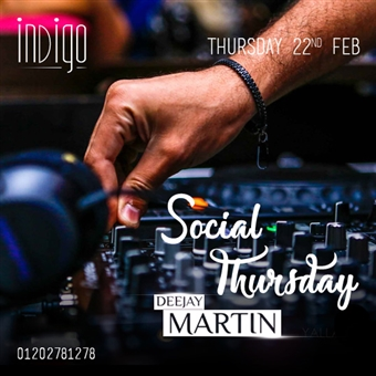 Social Thursday ft. DJ Martin @ Indigo