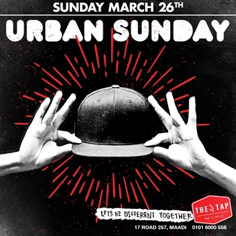 Urban Sunday @ The Tap Maadi