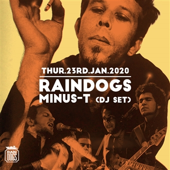 Raindogs / Minus-T (DJ Set) @ CJC