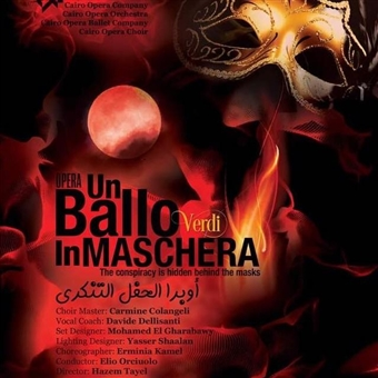 Verdi's Un Ballo in Maschera: The Conspiracy Is Hidden Behind The Mask