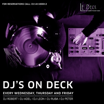 DJ's on Deck @ Le Deck