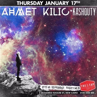 Ahmet Kılıç + Kashouty @ The Tap East