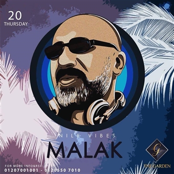 Nile Vibes ft DJ Malak @ The Garden Nile Front