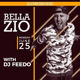 Bella Zio ft DJ Feedo @ Bella Figur