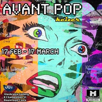 Keizer : Avant Pop @ Mashrabia Art Gallery