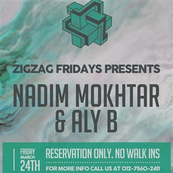 Club Night ft. Nadim Mokhtar & Aly B @ Zigzag