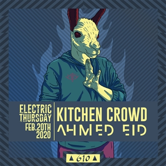 Kitchen Crowd / Ahmed Eid @ Cjc 610