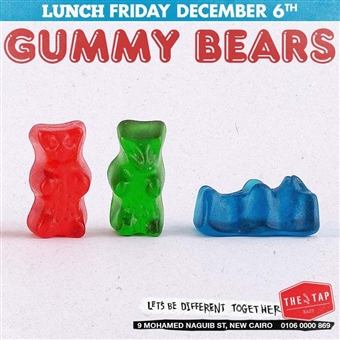 LUNCH FT. GUMMY BEARS @ THE TAP EAST