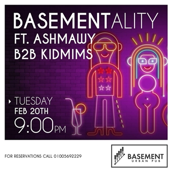 Basementality ft. Ashmawy & kidmims @ Basement