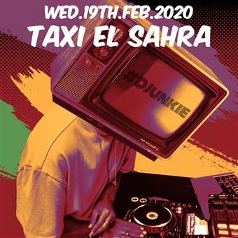 Taxi El Sahra ft. DJunkie @ Cjc