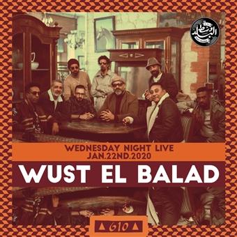 Wust El Balad @ CJC 610