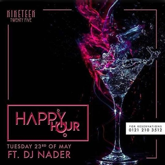 Happy Hour ft. DJ Nader @ 1925