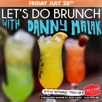 Brunch W/ Danny Malak @ The Tap East