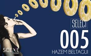 SceneNoise Select 005: Hazem Beltagui