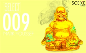 SceneNoise Select 009: Mark Youssef